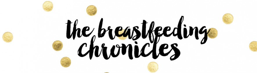 The Breastfeeding Chronicles
